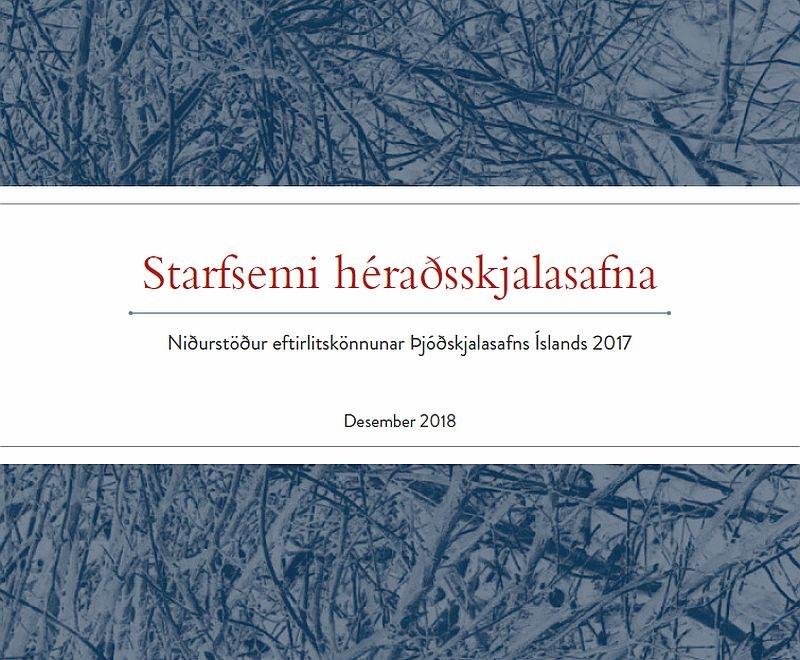Skýrsla um starfsemi héraðsskjalasafna 2017